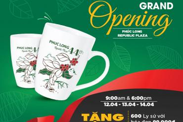 GRAND OPENING - PHÚC LONG REPUBLIC PLAZA
